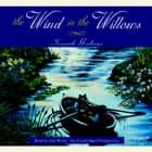 The Wind in the Willows audiobook by Kenneth Grahame