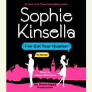 I've Got Your Number - A Novel audiobook by Sophie Kinsella