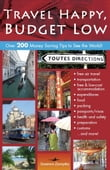 Travel Happy, Budget Low