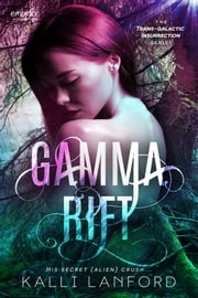 Gamma Rift ebook by Kalli Lanford