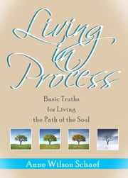 Living in Process - Living in Process ebook by Anne Wilson Schaef