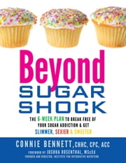 Beyond Sugar Shock ebook by Connie Bennett, CHHC, CPC, ACC