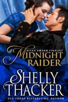 Midnight Raider ebook by Shelly Thacker