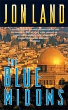 The Blue Widows ebook by