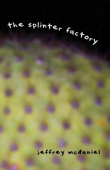 Splinter Factory ebook by Jeffrey McDaniel