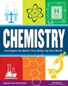 Chemistry ebook by Carla Mooney,Samuel Carbaugh