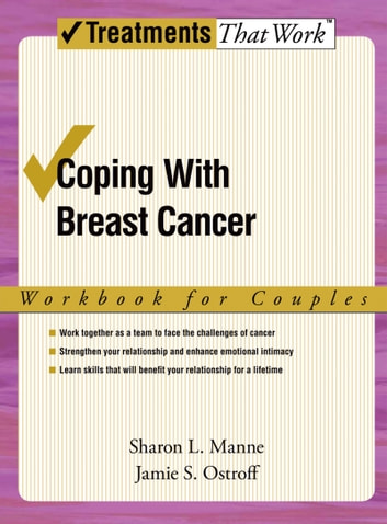 Coping with Breast Cancer - Workbook for Couples ebook by Sharon L Manne,Jamie S Ostroff