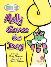Molly saves the day ebook by GARY OLSZEWSKI