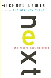 Next: The Future Just Happened ebook by Michael Lewis