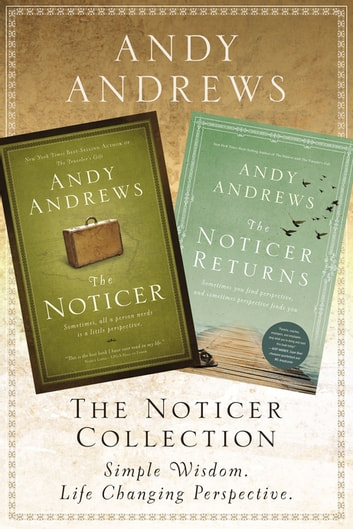 The Noticer Collection - Sometimes, all a person needs is a little perspective. ebook by Andy Andrews