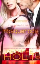 Masquerade ebook by Desiree Holt