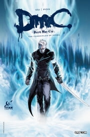 Devil May Cry: The Chronicles of Vergil #1 ebook by Izu,Jean Bastide,Patrick Pion,Robin Recht,Digikore Studio
