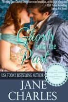Ghosts from the Past (Wiggons' School for Elegant Young Ladies) ebook by Jane Charles
