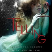The Telling audiobook by Alexandra Sirowy