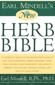 Earl Mindell's New Herb Bible ebook by Kobo.Web.Store.Products.Fields.ContributorFieldViewModel