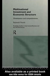 Multinational Investment and Economic Structure ebook by Narula, Rajneesh