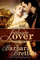 Midnight Lover ebook by Barbara Bretton