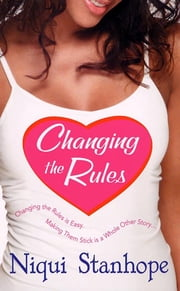 Changing The Rules ebook by Niqui Stanhope