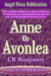 Anne of Avonlea : Free Audio Book Link ebook by L.M. Montgomery