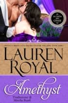 Amethyst (La Saga dei Chase #1) eBook by Lauren Royal