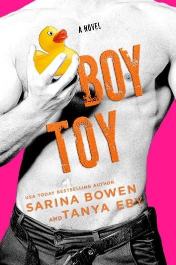 Boy Toy - Man Hands, #3 ebook by Tanya Eby,Sarina Bowen
