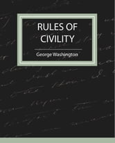 Rules of Civility ebook by George Washington