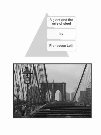 A Giant And The Mile Of Steel ebook by Francesco Lolli