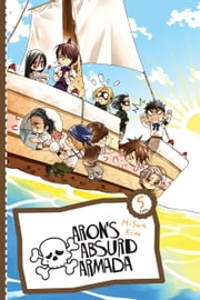 Aron's Absurd Armada, Vol. 5 ebook by MiSun Kim