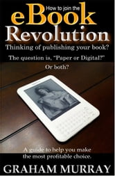 How to Join the eBook Revolution ebook by Graham Murray