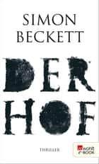 Der Hof ebook by Simon Beckett, Juliane Pahnke