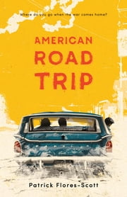 American Road Trip ebook by Patrick Flores-Scott