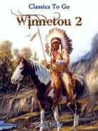 Winnetou 2 ebook by Karl May