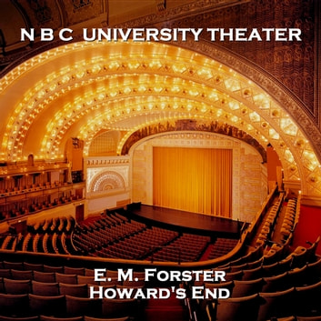 N B C University Theater - Howard's End audiobook by E. M. Forster