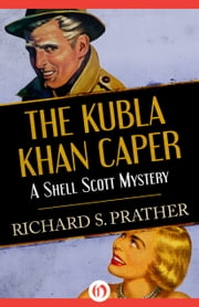 The Kubla Khan Caper ebook by Richard S Prather