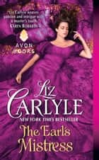 The Earl's Mistress ebook by Liz Carlyle