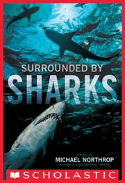 Surrounded By Sharks ebook by Michael Northrop