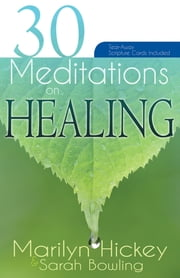 30 Meditations on Healing ebook by Marilyn Hickey