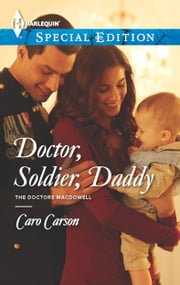 Doctor, Soldier, Daddy ebook by Caro Carson