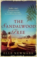 The Sandalwood Tree ebook by Elle Newmark