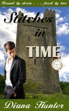 Stitches in Time ebook by Diana Hunter