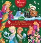 Disney Christmas Storybook Collection - 4 Books in 1! ebook by Disney Book Group