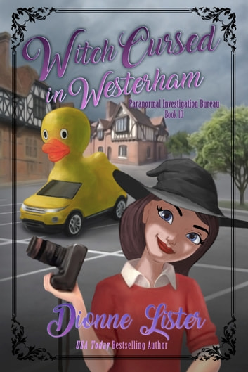 Witch Cursed in Westerham ebook by Dionne Lister