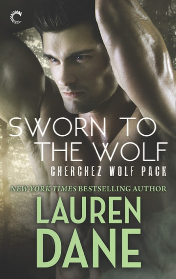 Sworn to the Wolf ebook by Lauren Dane