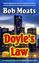 Doyle's Law ebook by Bob Moats