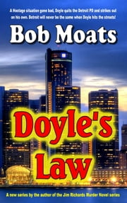 Doyle's Law - Arthur Doyle, P.I. Series, #1 ebook by Bob Moats