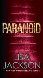 Paranoid ebook by Lisa Jackson