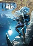 Elfes T25 - Vengeance noire ebook by Christophe Arleston, Dana Dimat