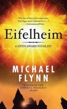 Eifelheim ebook by Michael Flynn
