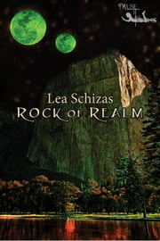 Rock of Realm ebook by Lea Schizas