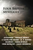 Four British Mysteries ebook by Thomas Brown, Nikki Dudley, Sally Spedding,...
